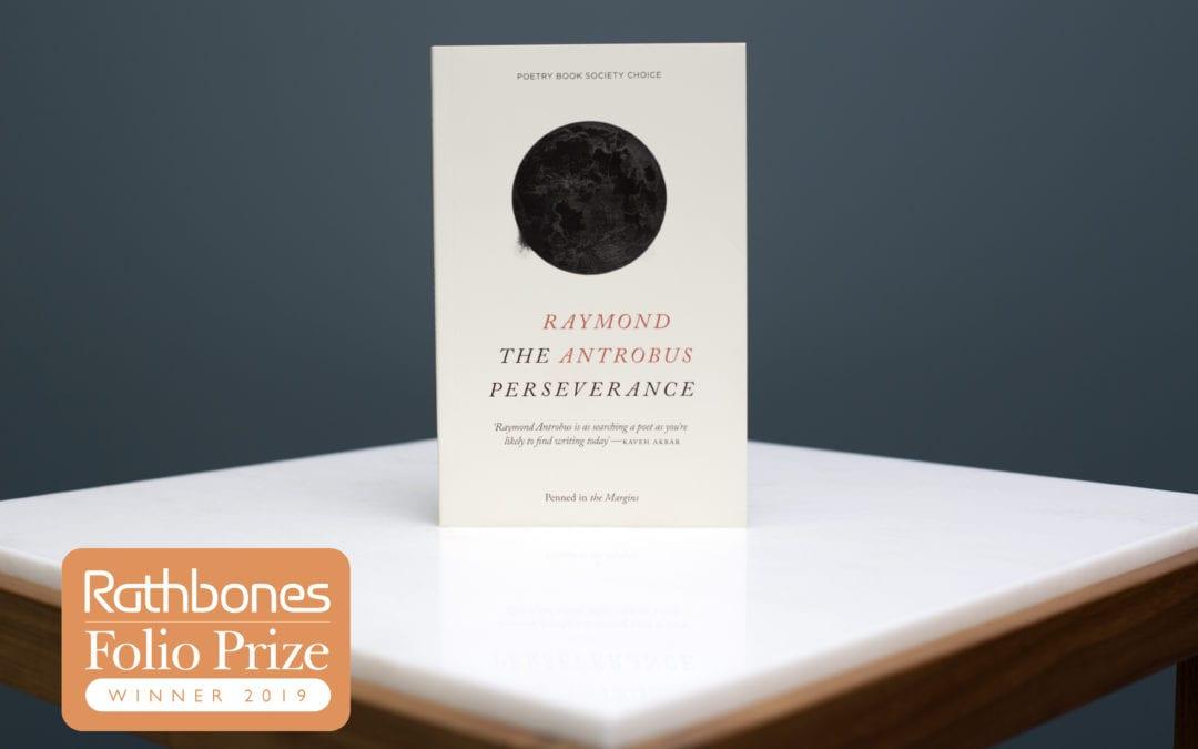 The Winner of the 2019 Rathbones Folio Prize: Raymond Antrobus | The